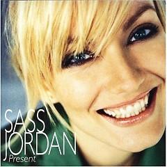 Present - Sass Jordan