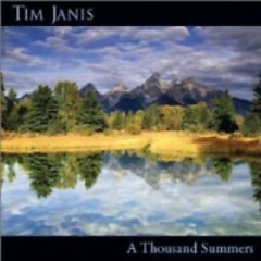 A Thousand Summers - Tim Janis