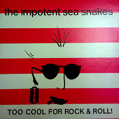 Too Cool For Rock & Roll