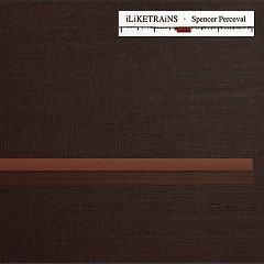 Spencer Perceval (Single) - I Like Trains