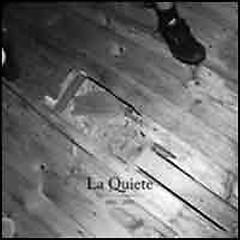 2006-2009 - La Quiete