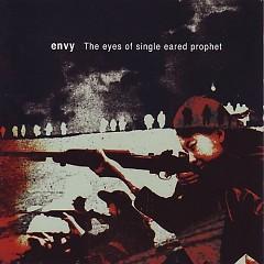 The Eyes Of Single Eared Prophet (EP) - Envy