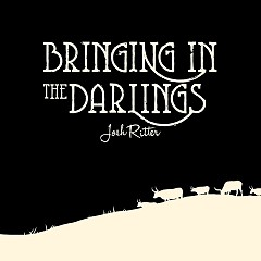 Bringing In The Darlings (Limited Edition EP) - Josh Ritter