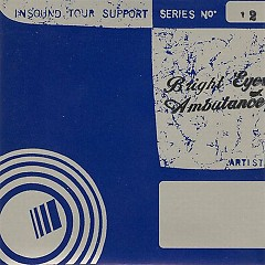 Insound Tour Support Series No. 12 - Bright Eyes,Son Ambulance