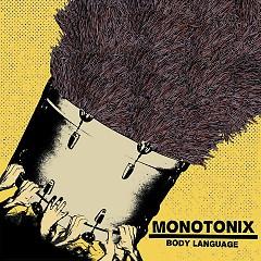 Body Language (EP) - Monotonix