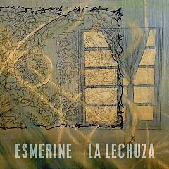La Lechuza - Esmerine