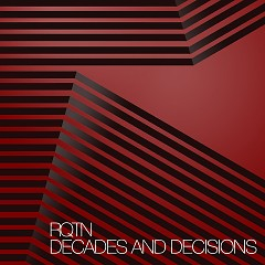 Decades And Decisions - RQTN