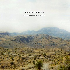 All Is Wild, All Is Silent - Balmorhea