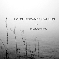 DMNSTRTN (Limited Edition EP) - Long Distance Calling