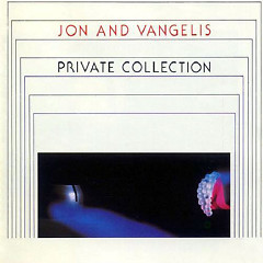 Private Collection - Jon & Vangelis