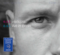 Viaticum & Live in Berlin (Platinum Edition) (CD2) - Esjbjorn Svensson Trio