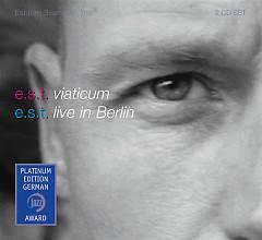 Viaticum & Live in Berlin (Platinum Edition) (CD1) - Esjbjorn Svensson Trio