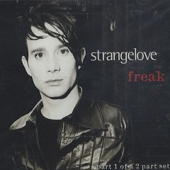 Freak (Part1) - Strangelove