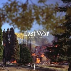 Last War - Haley Bonar