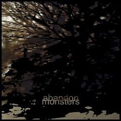 Monsters - Abandon