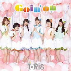 Goin' on  - i☆Ris