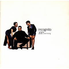 100° And Rising - Incognito