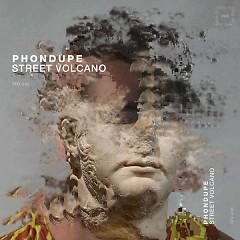 Street Volcano (Single) - Phondupe