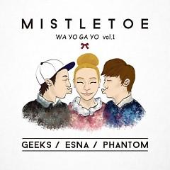 Wayogayo Vol.1 - Geeks,eSNa,Phantom