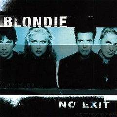 No Exit - Blondie