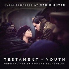 Testament Of Youth OST - Max Richter