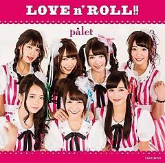 LOVE n' ROLL! ! - palet