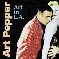 Art in L.A (CD1) - Art Pepper