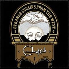 Strange Cousins From The West - Clutch