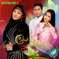 Cánh Cò Quê Hương (Tân Cổ Đặc Biệt 2) - Phi Nhung,Mạnh Quỳnh,Hương Lan