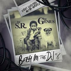 Bitch I'm The DJ 6 (CD1)