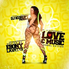 Love & Music (Hosted By Ebony Lavette) (CD1)