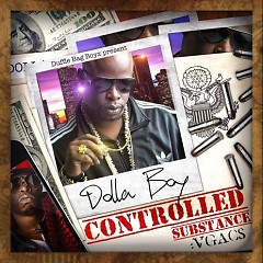 Controlled Substance - Dolla Boy