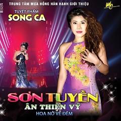 Album Hoa Nở Về Đêm - Ân Thiên Vỹ,Sơn Tuyền