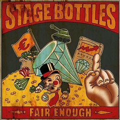 Fair Enough - Stage Bottles