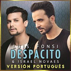 Despacito (Versión Portugués) (Single) - Luis Fonsi, Israel Novaes