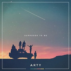 Supposed To Be (Single) - Arty