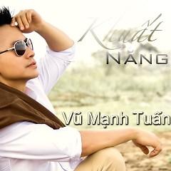 Album Khuất Nắng - Vũ Mạnh Tuấn