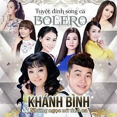 Bài hát Tuyệt Đỉnh Song Ca Bolero - Khánh Bình