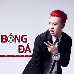 Bóng Đá (Single) - Huy Kid