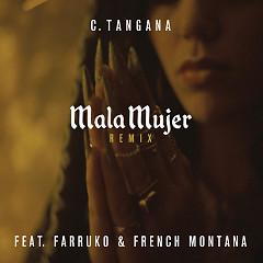 Mala Mujer (Remix) - C. Tangana
