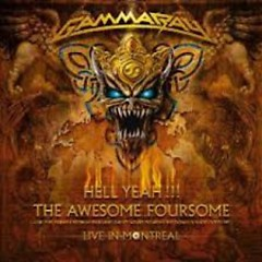 Hell Yeah The Awesome Foursome (Live In Montreal) (CD1) - Gamma Ray