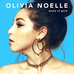 Made Of Gold (Single) - Olivia Noelle