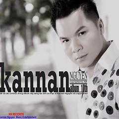 Đàn Ông Khóc Bằng TIm  - Kannan Nguyễn