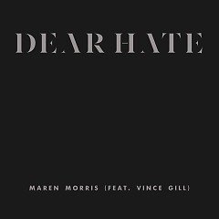 Dear Hate (Single)