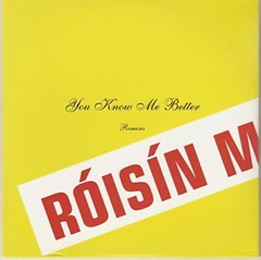 You Know Me Better Remixes - Roisin Murphy