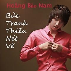 Album Bức Tranh Thiếu Nét Vẽ  - Hoàng Bảo Nam