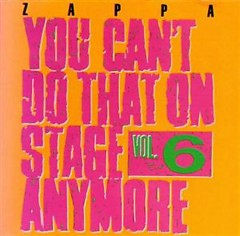 You Can't Do That On Stage Anymore, Vol. 6 (CD1)
