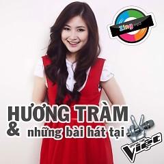 Hương Tràm & Những Bài Hát Tại Giọng Hát Việt - Hương Tràm