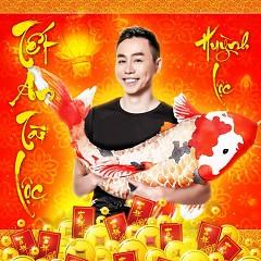 Tết An Tài Lộc (Single) - Huỳnh Lộc
