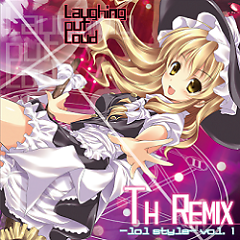 TH REMIX -lol style- vol.1  - laughing out loud
